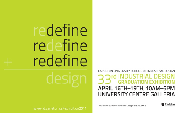 Carleton University Industrial Design Graduation Exhibition 2011 Modern Ottawa